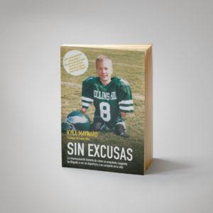 Sin Excusas Kyle Maynard Libro